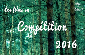 Actu - Films en competition 2016